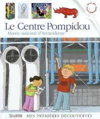 Le Centre Pompidou, Musée national d'art moderne