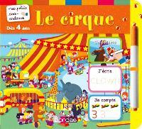 Le cirque : je dessine, j'écris, je compte