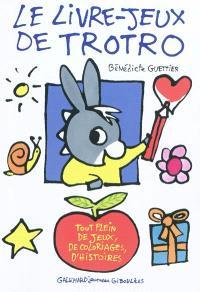 Le livre-jeux de Trotro
