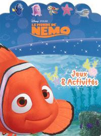 Le monde de Nemo : jeux & activités