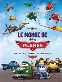 Le monde de Planes : plus de 140 personnages à découvrir !