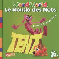 Le monde des mots = Word World. Volume 8, Le monstre du camping