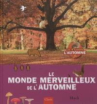 Le monde merveilleux de l'automne