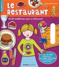 Le restaurant : un kit complet pour jouer au restaurant