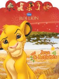 Le Roi lion : jeux & activités