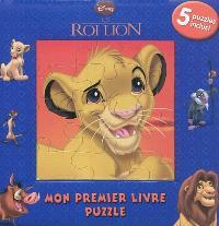 Le roi lion : mon premier livre puzzle
