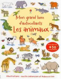 Les animaux : mon grand livre d'autocollants