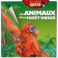 Les animaux de la forêt vierge