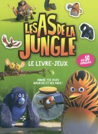 Les as de la jungle, Le livre-jeux : avec 50 autocollants
