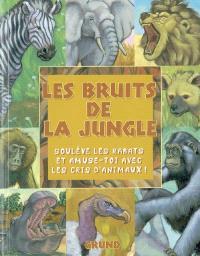 Les bruits de la jungle