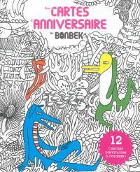 Les cartes d'anniversaire : 12 cartons d'invitation à colorier