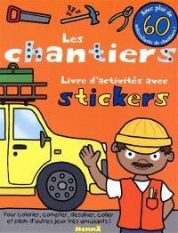 Les chantiers, livre d'activités avec stickers