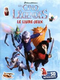 Les cinq légendes : le livre-jeux