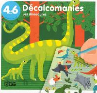 Les dinosaures, 4-6 ans