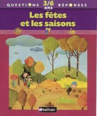 Les fêtes et les saisons
