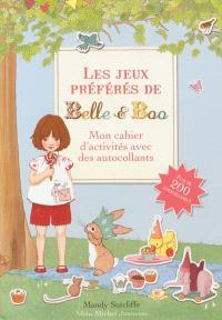 Les jeux préférés de Belle et Boo : mon cahier d'activités avec des autocollants