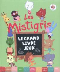 Les Mistigris, Le grand livre-jeux