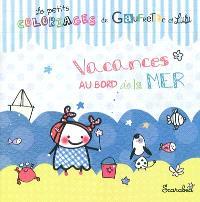 Les petits coloriages de Gaufrette et Lulu, Vacances au bord de la mer