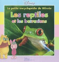 Les reptiles et les batraciens