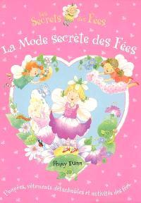 Les secrets des fées. Volume 2006, La mode secrète des fées : les secrets de fées