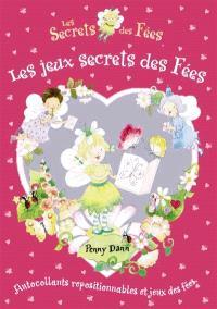 Les secrets des fées. Volume 2006, Les jeux secrets des fées
