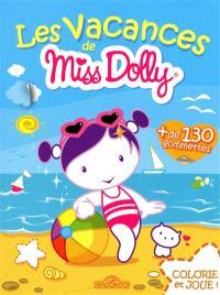 Les vacances de Miss Dolly : un livre à colorier pour s'amuser !