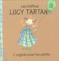 Lucy Tartan : l'anglais pour les petits. Volume 1, Les chiffres