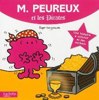 M. Peureux et les pirates : une histoire à colorier et des stickers