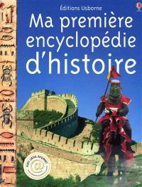 Ma première encyclopédie d'histoire