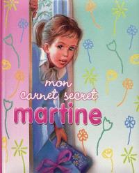 Martine : mon carnet secret