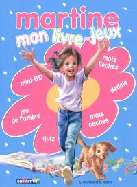 Martine : mon livre-jeux