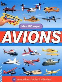 Mes 100 super avions