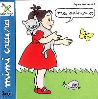 Mes animaux : Mimi Cracra