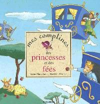 Mes comptines des princesses et des fées