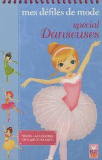 Mes défilés de mode : spécial danseuses