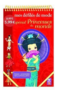 Mes défilés de mode : spécial princesses du monde