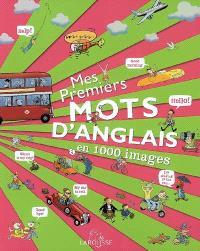 Mes premiers mots d'anglais en 1.000 images