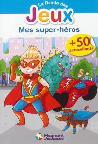 Mes super-héros