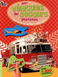 Mes véhicules de secours préférés : un livre de stickers super fun !
