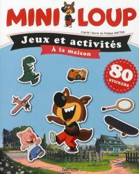 Mini-Loup : jeux et activités à la maison