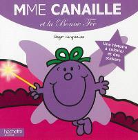 Mme Canaille et la bonne fée : une histoire à colorier et des stickers