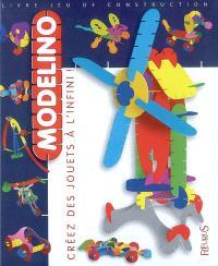 Modelino : créez des jouets à l'infini !. Volume 2