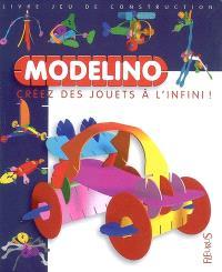 Modelino : créez des jouets à l'infini !. Volume 3