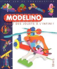 Modelino : créez des jouets à l'infini !. Volume 4
