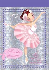 Mon bloc diamant danseuse étoile