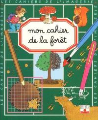 Mon cahier de la forêt