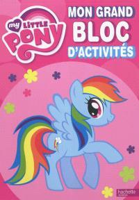 Mon grand bloc d'activités My little pony