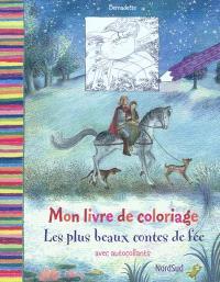 Mon livre de coloriage : les plus beaux contes de fée : avec autocollants