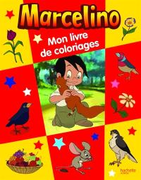Mon livre de coloriages Marcelino