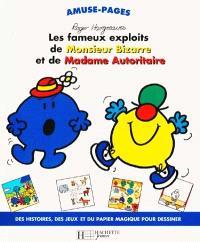 Monsieur Bizarre et Madame Autoritaire